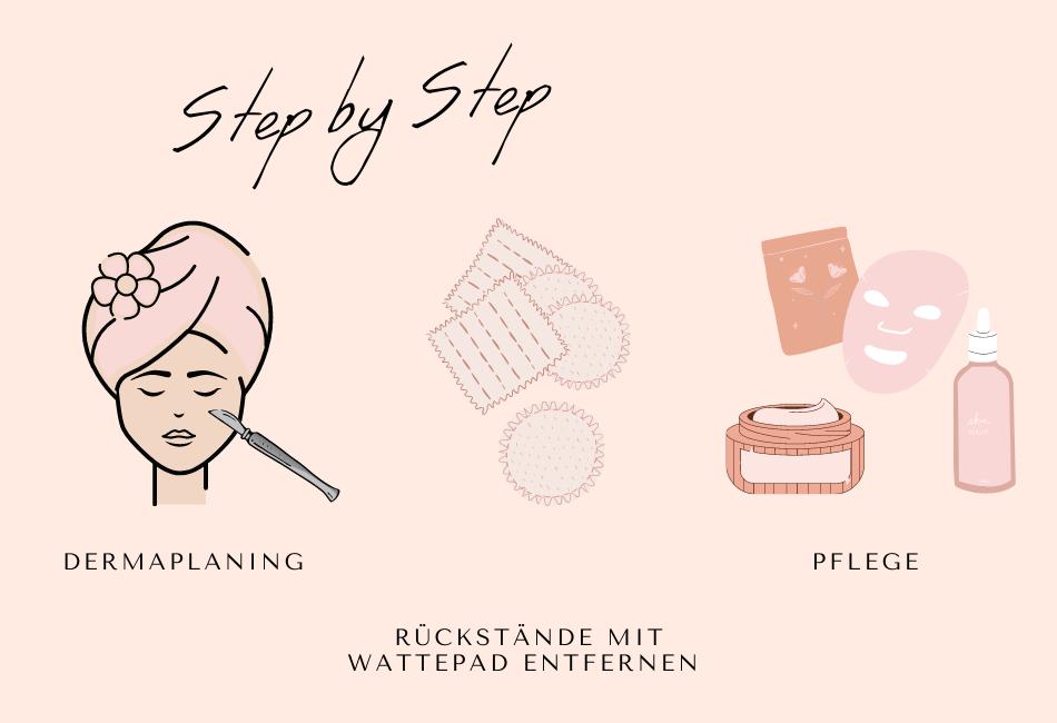 Schritt für Schritt Anleitung Dermaplaning