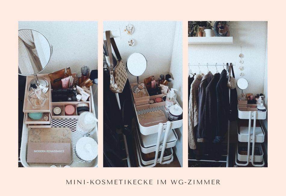 Make-up Aufbewahrung im WG Zimmer Schminkecke Kosmetikaufbewahrung