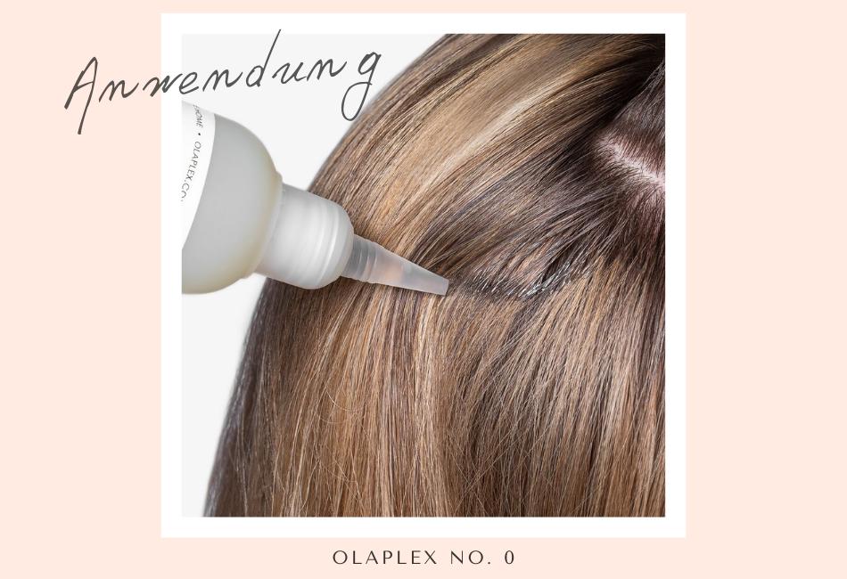 Olaplex No. 0 Anwendung
